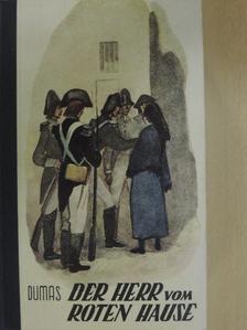 Alexandre Dumas - Der Herr vom Roten Hause [antikvár]