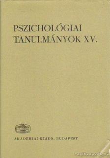 Hunyady György - Pszichológiai tanulmányok XV. [antikvár]