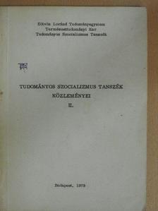 Dr. B. Fülöp Ágnes - Tudományos Szocializmus Tanszék közleményei II. [antikvár]