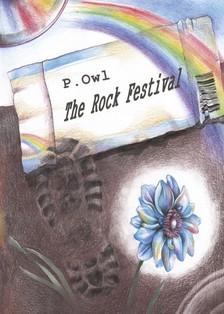 Owl P. - The Rock Festival - A non-imaginary complete analysis of Déry's novel (An Imaginary Report on an American Pop Festival)  [eKönyv: epub, mobi]