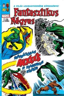 Stan Lee-Jack Kirby - Fantasztikus Négyes 1 - Küldetés: a fantasztikus négyes elpusztítása!
