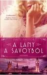 Hazel Gaynor - A lány a Savoyból [eKönyv: epub, mobi]