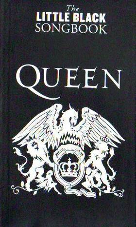 THE LITTLE BLACK SONGBOOK - QUEEN COMPLETE LYRICS & CHORDS