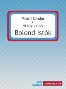 PETŐFI SÁNDOR - Bolond Istók [eKönyv: epub, mobi]