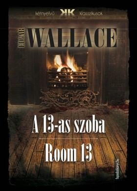 Edgar Wallace - A 13-as szoba - Room 13