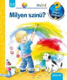 Doris Rübel - Milyen színű? - Mit? Miért? Hogyan? mini
