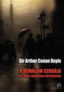 Arthur Conan Doyle - A rémálom szobája - és más rejtelmes történetek ***