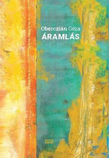 Oberczián Géza - Áramlás