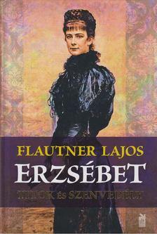 Flautner Lajos - Erzsébet [antikvár]