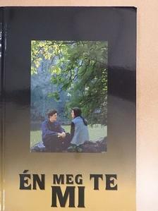 Andrásfalvy Etelka - Én meg Te - Mi [antikvár]