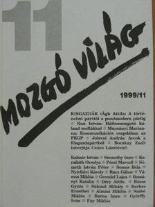 Ágh Attila - Mozgó Világ 1999. november [antikvár]