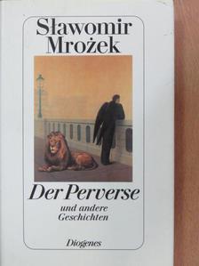 Slawomir Mrozek - Der Perverse und andere Geschichten [antikvár]