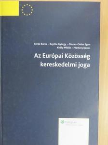 Berke Barna - Az Európai Közösség kereskedelmi joga [antikvár]