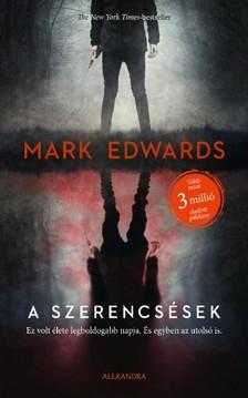 Mark Edwards - A szerencsések [eKönyv: epub, mobi]