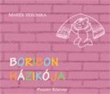 MARÉK VERONIKA- - Boribon házikója