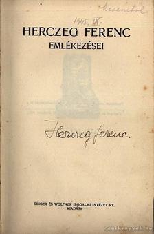 Herczeg Ferenc - Herczeg Ferenc emlékezései - A várhegy [antikvár]