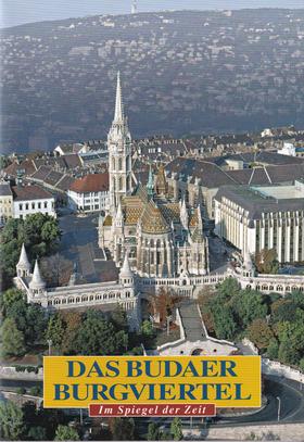 SZÁRAZ GYÖRGY - Das Budaer Burgviertel (Budai várnegyed)