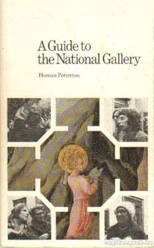 Potterton, Homan - A Guide to the National Gallery [antikvár]