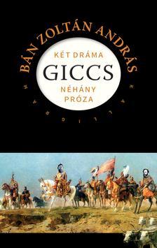 BÁN ZOLTÁN ANDRÁS - Giccs