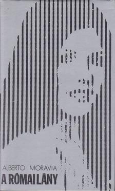 Alberto Moravia - A római lány [antikvár]
