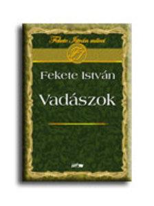 FEKETE ISTV - Vadászok