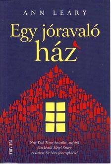 Leary, Ann - Egy jóravaló ház [antikvár]
