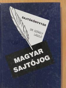 Dr. Székely László - Magyar sajtójog [antikvár]
