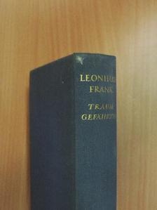 Leonhard Frank - Traumgefährten [antikvár]