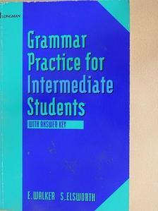 Elaine Walker - Grammar Practice for Intermediate Students [antikvár]