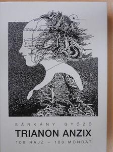 Demeter Szilárd - Trianon anzix [antikvár]