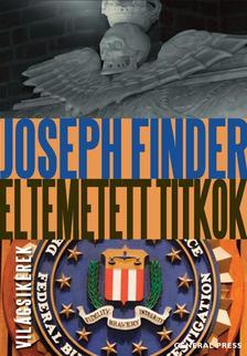 FINDER, JOSEPH - Eltemetett titkok