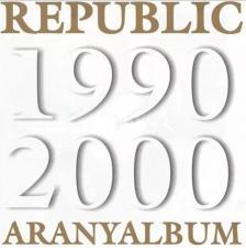REPUBLIC - REPUBLIC 1990-2000 ARANYALBUM - CD -