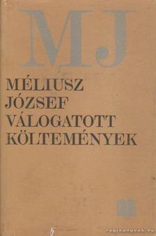 Méliusz József - Válogatott költemények (1930-1980) [antikvár]