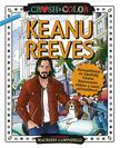 Maurizio Campidelli - Crush & Color: Keanu Reeves