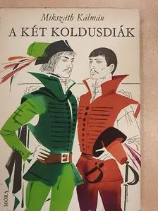 Mikszáth Kálmán - A két koldusdiák [antikvár]