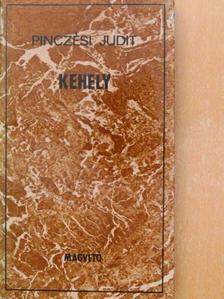 Pinczési Judit - Kehely [antikvár]