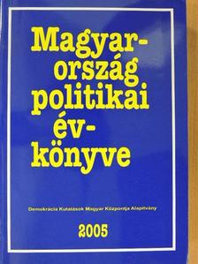Ágh Attila - Magyarország politikai évkönyve 2005 [antikvár]
