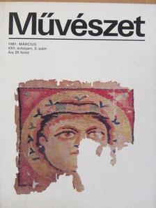 Antal István - Művészet 1981. március [antikvár]