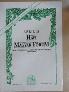Arany János - Havi Magyar Fórum 1998. április [antikvár]