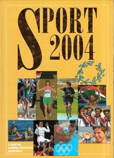 Gyárfás Tamás (szerk.) - Sport 2004 [antikvár]
