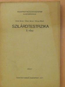 Antal János - Szilárdtestfizika II. [antikvár]