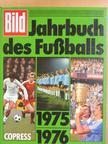 Jörg Mierel - Bild Jahrbuch des Fußballs 1975/1976 [antikvár]