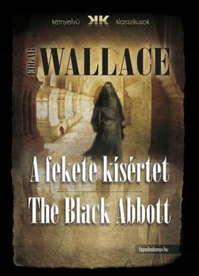 Edgar Wallace - A fekete kísértet - The Black Abbott