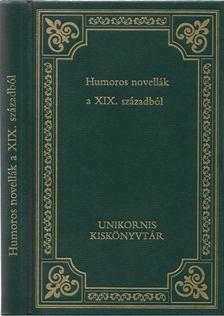 Kerényi Ferenc - Humoros novellák a XIX. századból [antikvár]