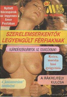 KULCSÁR ÖDÖN - Mi Világunk 1990/2. szám [antikvár]