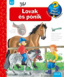 Andrea Erne - Lovak és pónik - Mit? Miért? Hogyan?
