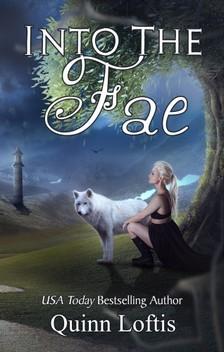 Loftis Quinn - Into the Fae [eKönyv: epub, mobi]