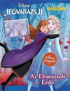 Disney - Jégvarázs 2.: Az Elvarázsolt Erdő - Olvass és rajzolj!