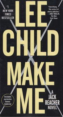 Lee Child - Make me [antikvár]