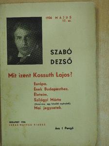 Szabó Dezső - Mit izent Kossuth Lajos? [antikvár]
